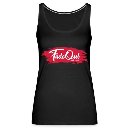 FadeOut Rock 'n' Roll - Frauen Premium Tank Top