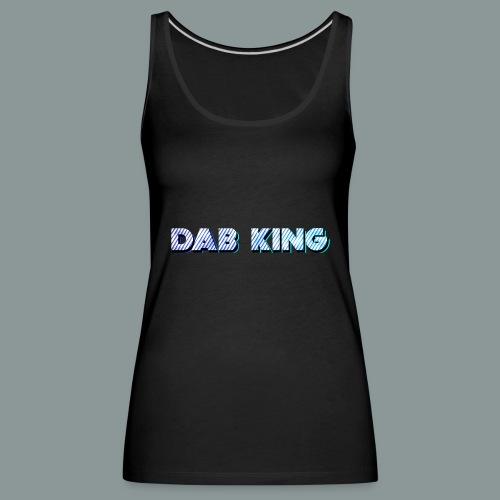 Dab King 2 - Frauen Premium Tank Top