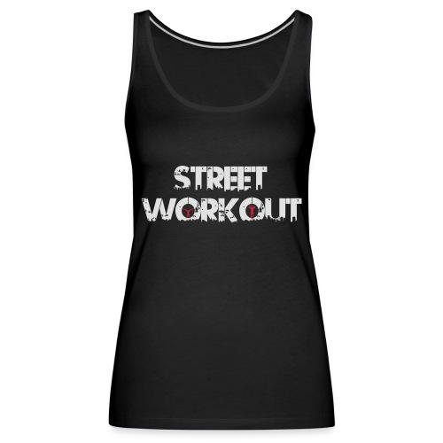 Street Workout - Frauen Premium Tank Top