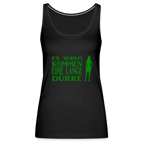 T-Shirt Dürre - Frauen Premium Tank Top