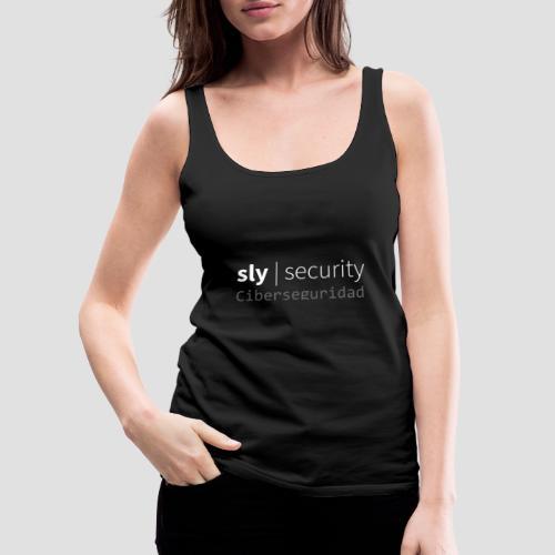 Sly Security | Ciberseguridad - Camiseta de tirantes premium mujer