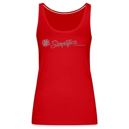 Simplifica tu vida - Camiseta de tirantes premium mujer