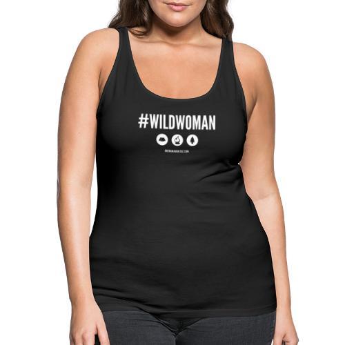 #WildWoman Slogan - Women's Premium Tank Top