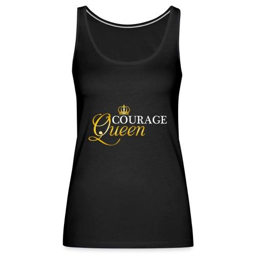 courage queen - Women's Premium Tank Top