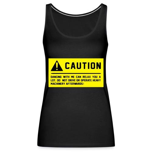 Caution - Frauen Premium Tank Top