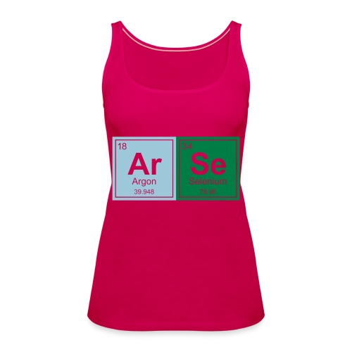Geeky Arse Periodic Elements - Women's Premium Tank Top