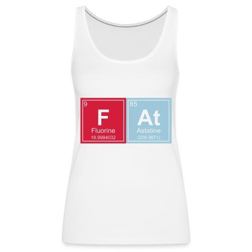 Geeky Fat Periodic Elements - Women's Premium Tank Top