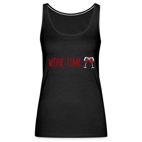 wine time - Débardeur Premium Femme