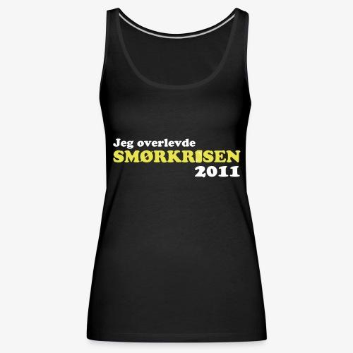 Smørkrise 2011 - Norsk - Premium singlet for kvinner