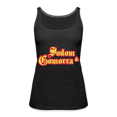 Sodom and Gomorra - Vrouwen Premium tank top