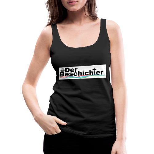 Der Beschichter for Insider - Frauen Premium Tank Top