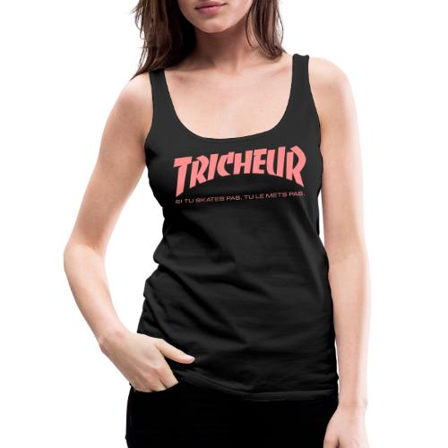 skateboard trasher tricheur - Débardeur Premium Femme