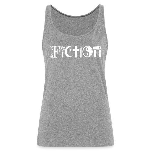 Fiction weiss - Frauen Premium Tank Top