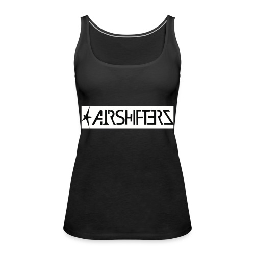 Airshifterz Black - Frauen Premium Tank Top