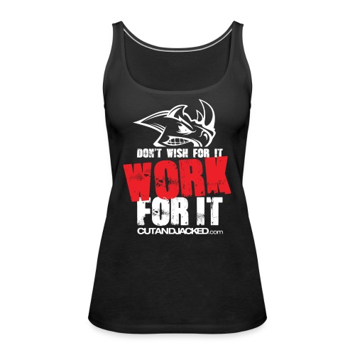 Work for it (wht) - Women's Premium Tank Top