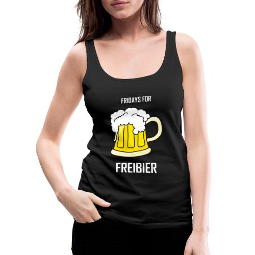 Fridays for Freibier - Frauen Premium Tank Top