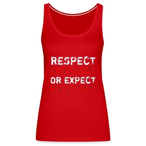 respect existence or expe - Naisten premium hihaton toppi