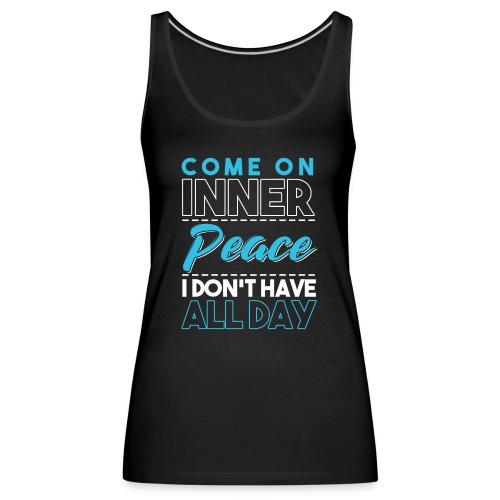 Inner Peace Meditation Funny Yoga Lover Gift - Frauen Premium Tank Top