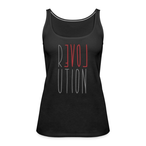 Love Peace Revolution - Liebe Frieden Statement - Frauen Premium Tank Top