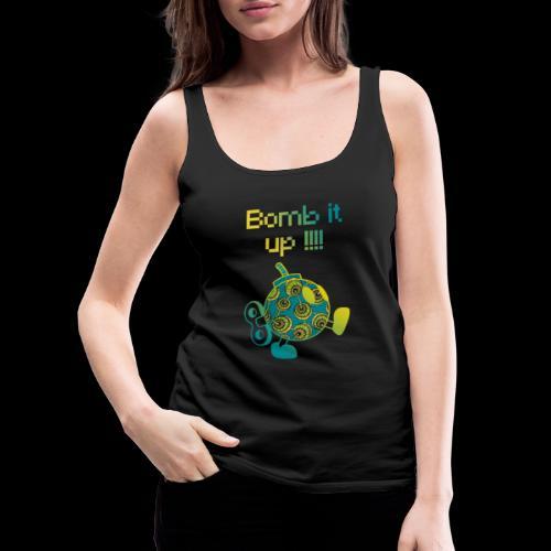 Bomb It Up : Green Power !!! - Débardeur Premium Femme
