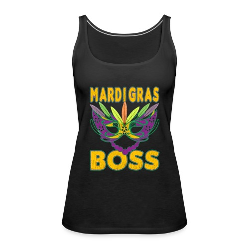 Funny Mardi Gras Boss Shirt Party Carnival gift - Débardeur Premium Femme