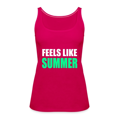 Feels like summer - Frauen Premium Tank Top