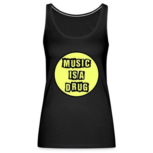 Music is a drug - Frauen Premium Tank Top