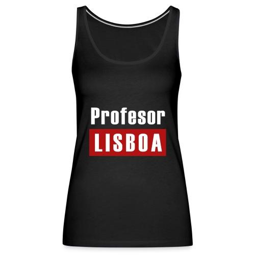 Profesor Lisboa - Frauen Premium Tank Top