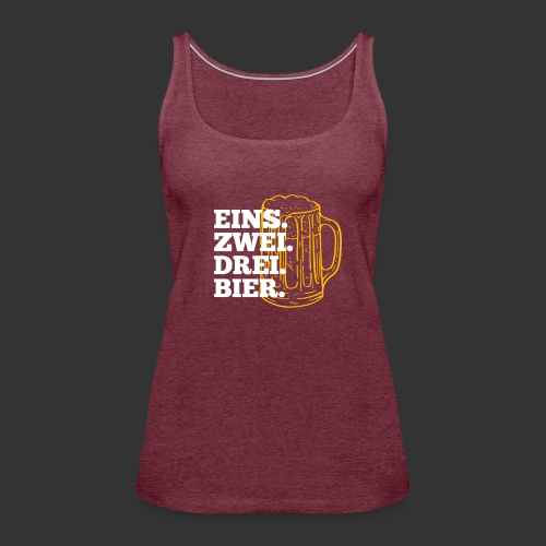 Eins, zwei, drei, bier - Oktoberfest Party Shirt - Frauen Premium Tank Top