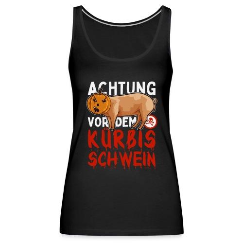 Halloween ACHTUNG vor dem Kürbisschwein - Frauen Premium Tank Top
