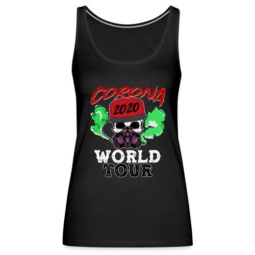 CORONA 2020😷 - Corona World Tour (Music) - Frauen Premium Tank Top