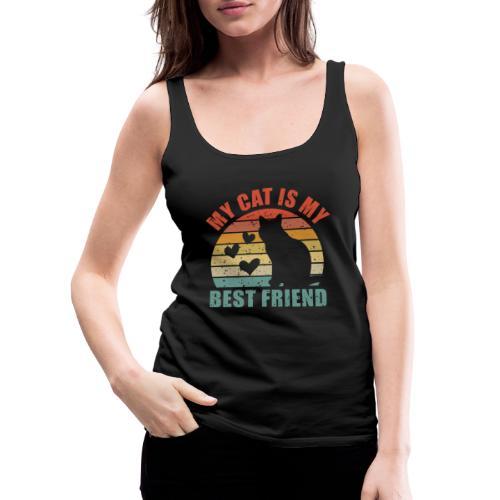 My cat is my best friend - Frauen Premium Tank Top