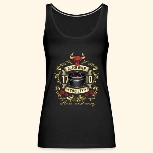 Grill-T-Shirt Dutch Oven Society - Geschenkidee! - Frauen Premium Tank Top