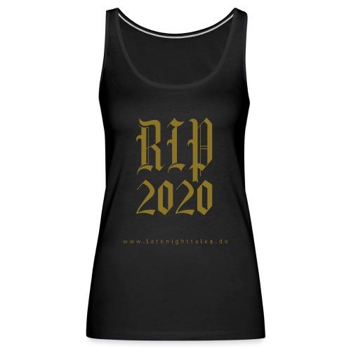 RIP 2020 - GOLD - Frauen Premium Tank Top