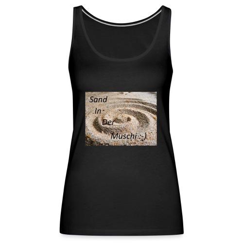 Sand in der Muschi - Frauen Premium Tank Top