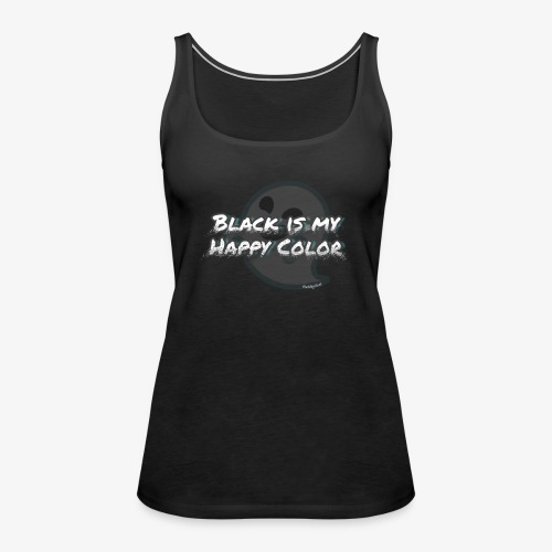 Black is my happy color - Women's Premium Tank Top