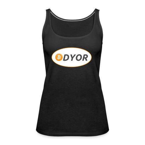 DYOR - option 2 - Women's Premium Tank Top