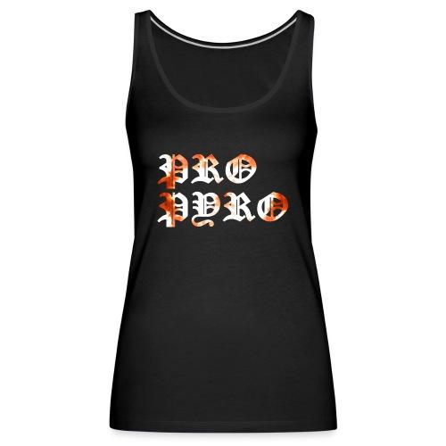 Pro Pyro - Frauen Premium Tank Top