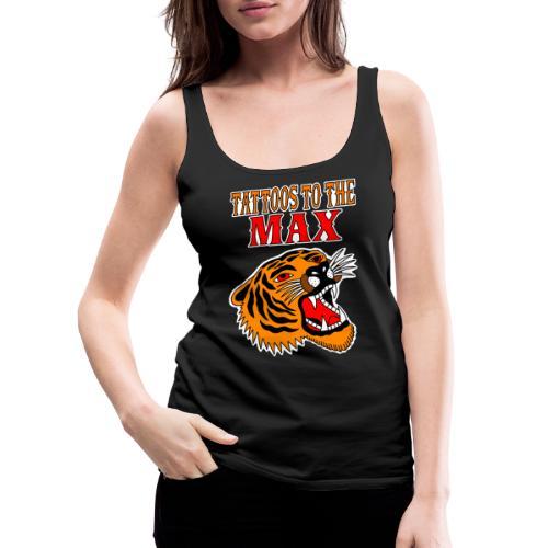 Tattoos to the Max - Tiger - Frauen Premium Tank Top