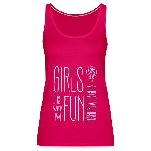 Girls just wanna have fundamental rights - Frauen Premium Tank Top