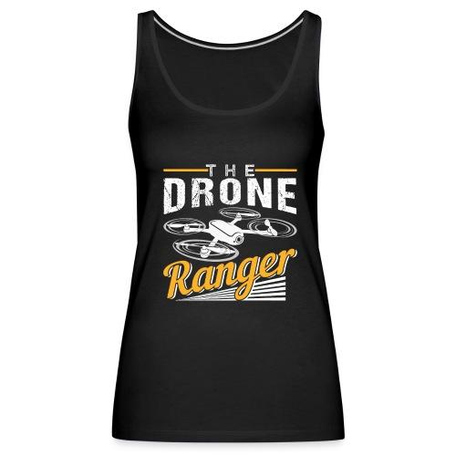 The Drone Ranger | Awesome Pilot - Frauen Premium Tank Top