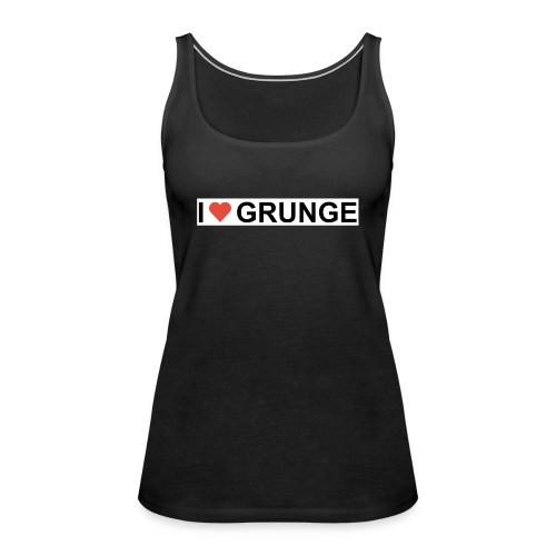 I LOVE GRUNGE - Dame Premium tanktop