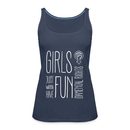 Girls just wanna have fundamental rights - Frauen Premium Tank Top