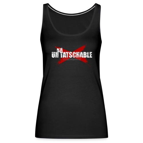 Un-an-tatschable - Frauen Premium Tank Top