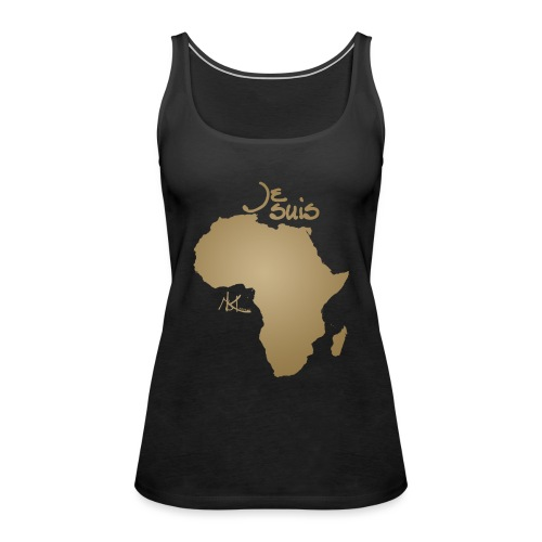 Je suis Afrique / Je suis Aklaaa - Débardeur Premium Femme