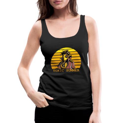 Toxic Summer - Camiseta de tirantes premium mujer
