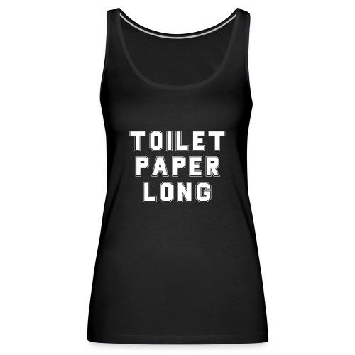 Toilet Paper - Frauen Premium Tank Top