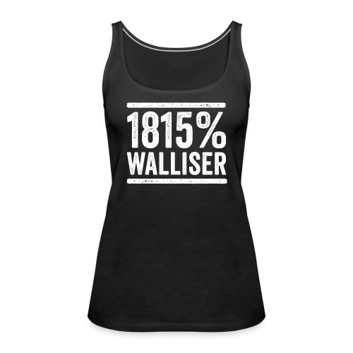 1815% WALLISER - Frauen Premium Tank Top