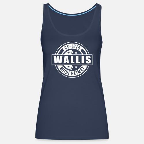WALLIS - MIINI HEIMAT - Frauen Premium Tank Top