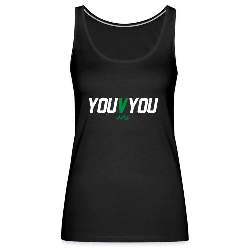 youVyou motivational fitness T-Shirt - Women's Premium Tank Top